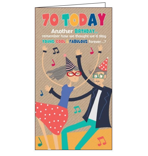 Quitting Hollywood humour we thought we'd stay young cool and fabulous forever 70th birthday card Nickery Nook