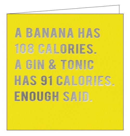 Redback Cloud Nine a banana has 108 calories a gin and tonic has 91 blank card Nickery Nook
