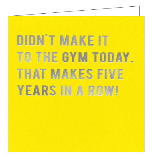 Redback Cloud Nine didnt make it to the gym today that makes 5 years in a row funny card