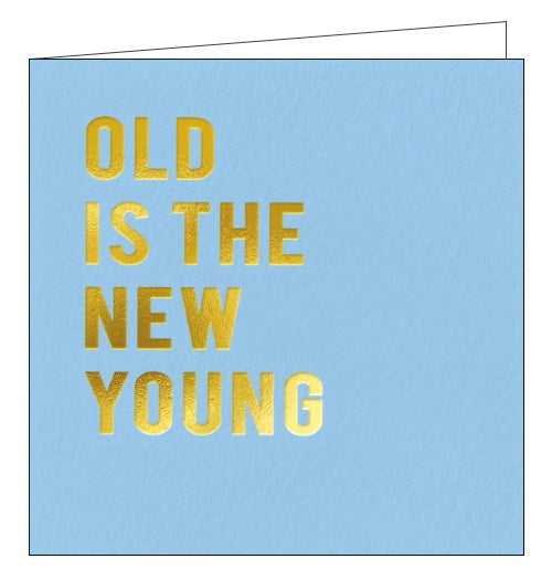 Redback Cloud old is the new young funny birthday card