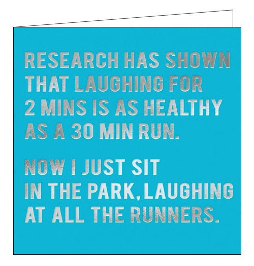 Redback Cloud Nine research has shown that laughing for 2 minutes is as healthy as a 30 minute run blank card Nickery Nook