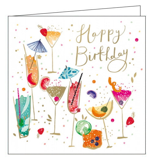 This lovely birthday card is decorated with a collection of delicious looking cocktails, all in bright colours and adorned with tiny umbrellas and slices of fruit. Gold text on the front of the card reads