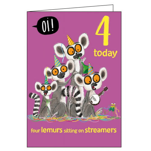 Woodmansterne Oi lemurs 4th Birthday card Nickery Nook
