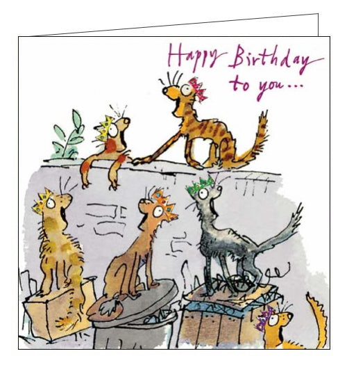 Fantastic and bright Birthday card featuring the artwork of Quentin Blake. Blake's illustrations are instantly recognisable and loved by all due to his long association with the stories of Roald Dahl. This birthday card is decorated with a pack of cats in party hats singing, what we're sure must be a beautiful, tuneful, birthday song out by the bins.