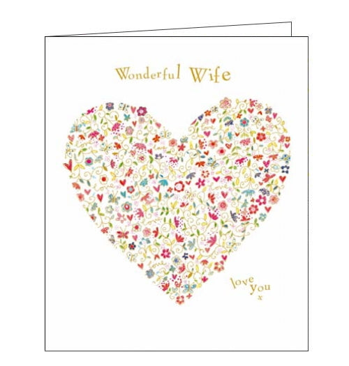 Wonderful Wife - Birthday CardThis lovely birthday card for a special Wife is decorated with a heart made up of flowers and butterflies. The text on the front of the card reads