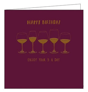 Woodmansterne Alpha enjoy your five a day wine Happy Birthday card Nickery Nook