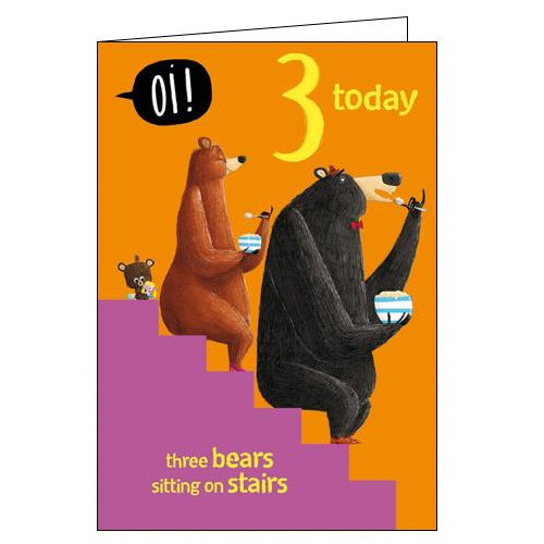 Woodmansterne Oi bears 3rd Birthday card
