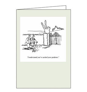 Woodmansterne Punch I Understand you Sacked Your Gardener blank humour card Nickery Nook