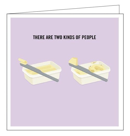Woodmansterne Truth Facts two kinds of people butter knife humour blank card Nickery Nook
