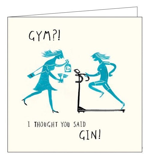 Woodmansterne gym i thought you said gin Birthday card Nickery Nook