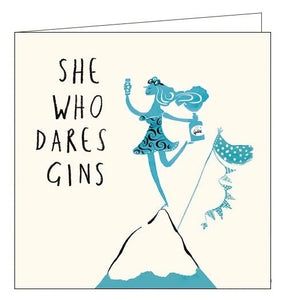 Woodmansterne she who dares gins Birthday card Nickery Nook