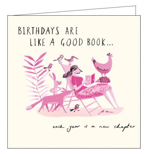 Woodmansterne birthdays are like a good book each year is a new chapter birthday card