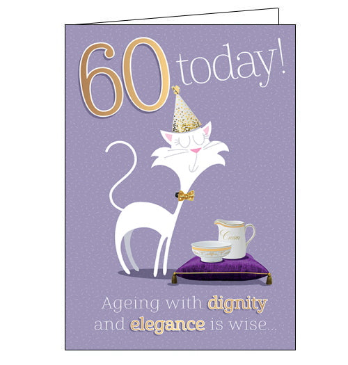 This 60th Birthday card features a white cat wearing a white and gold party hat and bow tie. The cat has been presented with a jug and bowl of cream on a purple cushion. The text on the front of the card reads