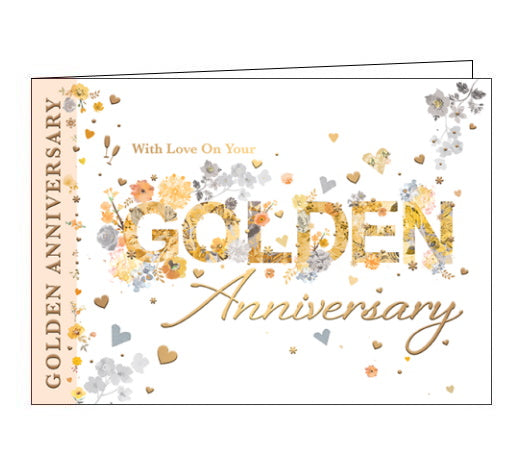 With Love On Your Golden Anniversary - Anniversary CardYellow and gold text on the front of this 50th wedding anniversary card reads