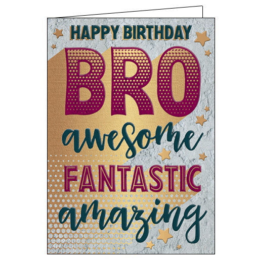 This birthday card for a special brother is covered with bold text with golden shadows that reads