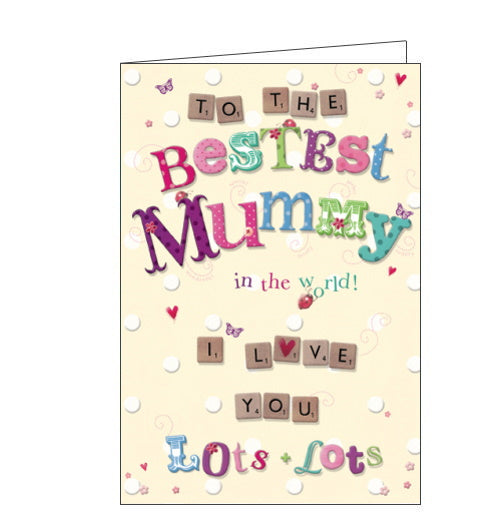 The text on this birthday card for a very special mummy reads