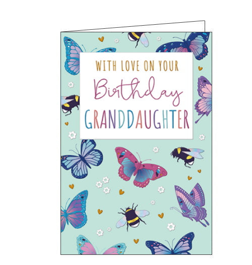 This lovely birthday card for a special granddaughter features butterflies and bumble bees surrounded by a scattering of gold hearts and white flowers. The text on the front of the card reads