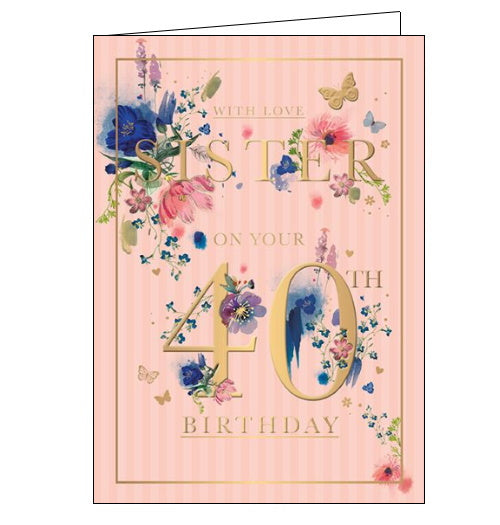 Words 'n' Wishes sister 40th birthday card
