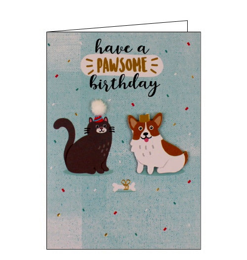 Yours Truly cat dog have a pawsome birthday cards