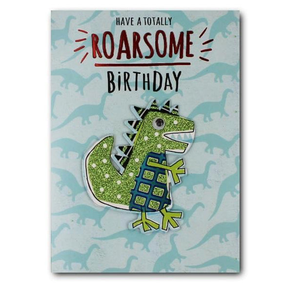 Yours Truly happy birthday dinosaur have a totally roarsome birthday cards for kids Nickery Nook