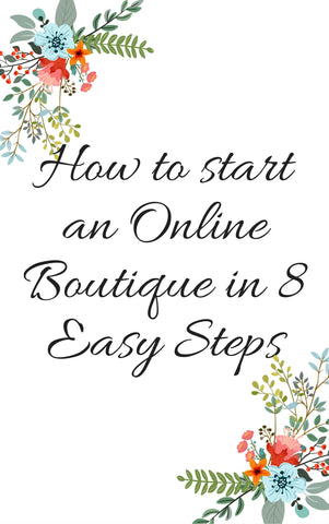 Starting an Online Boutique in 8 Easy Steps-eBook
