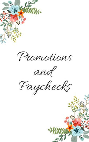 Promotions and Paychecks (Marketing Plan)