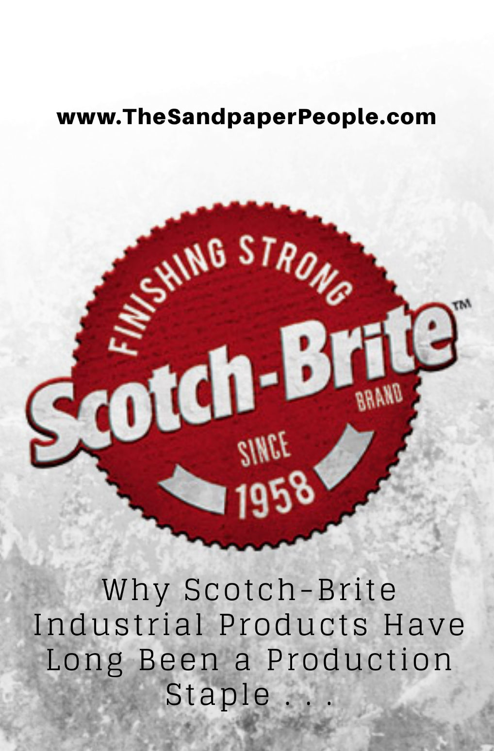 Why Scotch-Brite Products Have Long Been a Production Staple