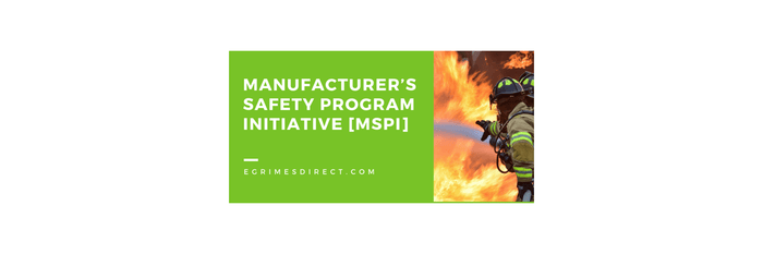 Manufacturer's Safety Program [MSPI] Initiative eGrimesDirect.com
