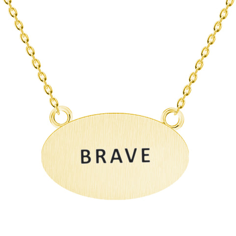 Brave Message Necklace - Kigmay Jewelry - New York