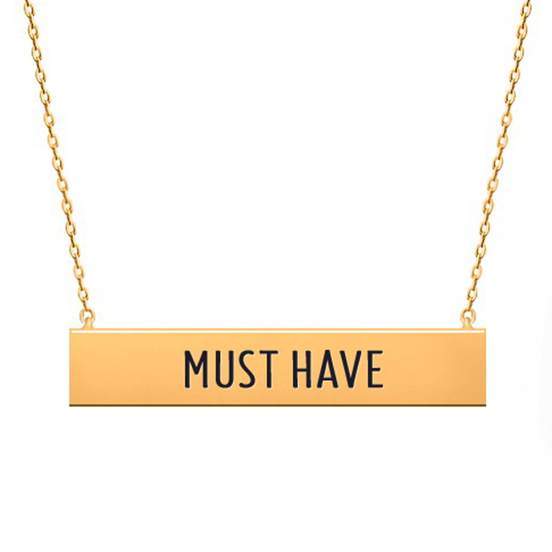 Must Have Message Necklace - Kigmay Jewelry - New York