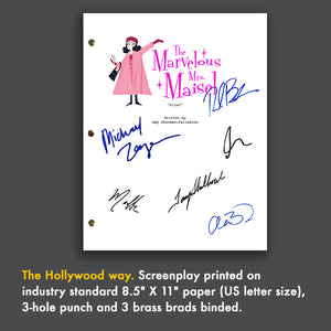 The Marvelous Mrs Maisel Signed Script Screenplay Autograph Reprint - Rachel Brosnahan - Alex Borstein - Michael Zegen - Marin Hinkle