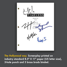 Timeless Netflix Pilot Episode TV Script Screenplay Signed Autograph Reprint - Abigail Spencer, Matt Lanter, Malcom Barrett, Lucy Preston