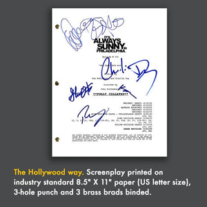 It's Always Sunny In Philadelphia Pilot TV Script Screenplay Signed Autograph Reprint - Charlie Day - Glenn Howerton - Rob McElhenney