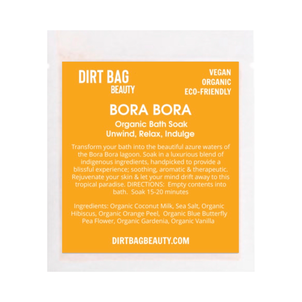 NEW! Bora Bora Organic Vegan Bath Soak - DIRT BAG® BEAUTY