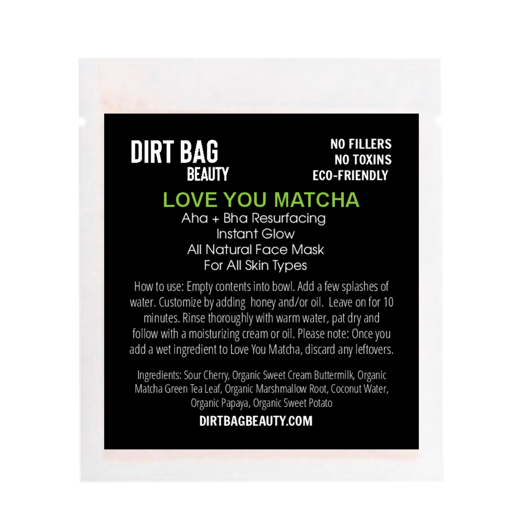 Love You Matcha Facial Mask - DIRT BAG® BEAUTY