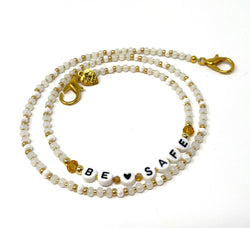 'Be Safe' Mask Chain - White