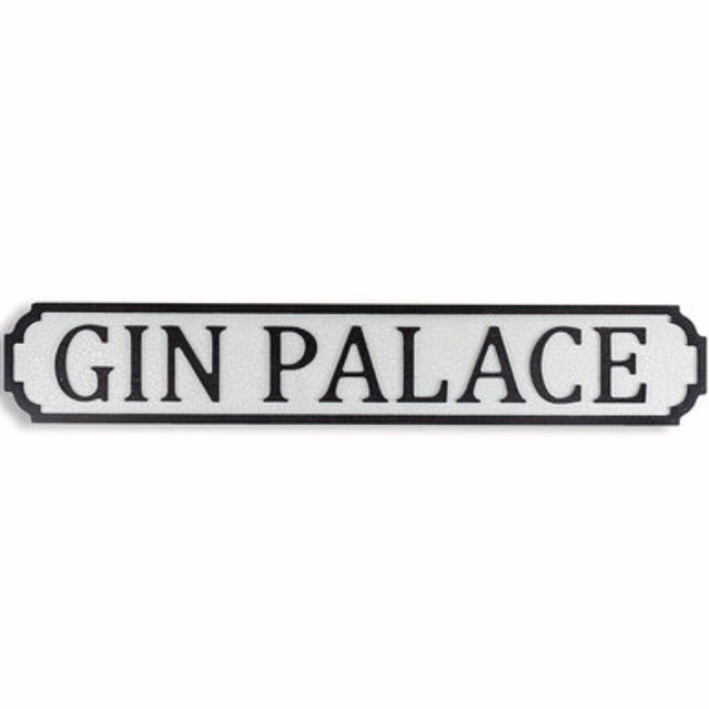 Gin palace Vintage Road Sign