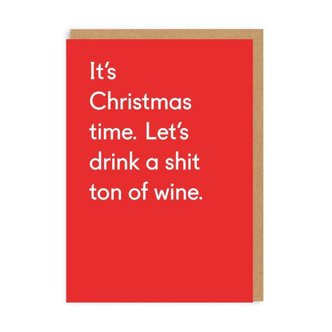 Shit Ton of Wine Christmas Card