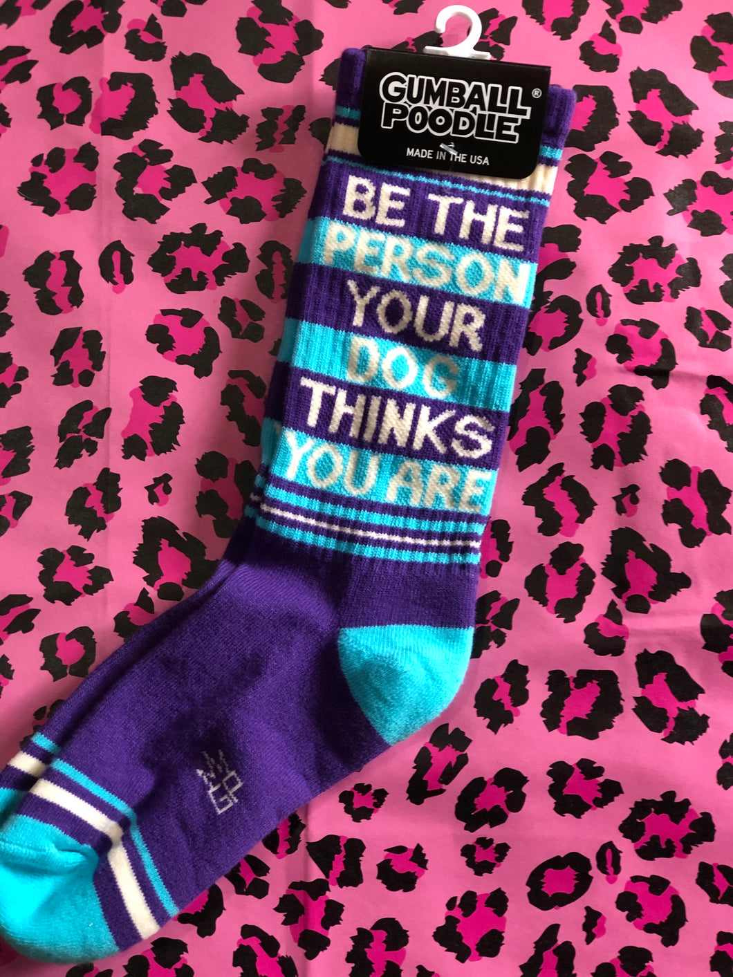 Be the Person Your Dog Thinks You Are Socks by Gumball Poodle | Socks - 80s 90s Retro Vintage Clothing | Spark Pretty