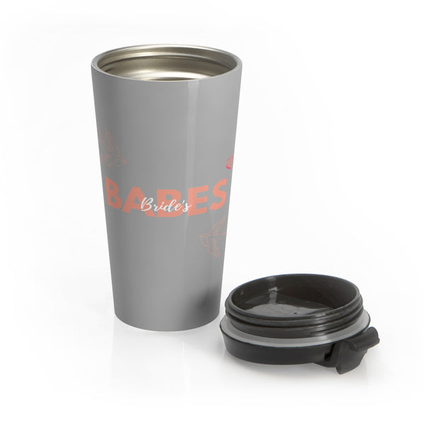 Bride's Babes Stainless Steel Mug