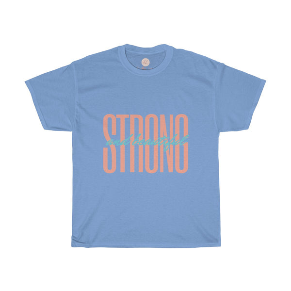 Strong & Beautiful Tee| Fashion Tee| Strong and Beautiful T-shirt|