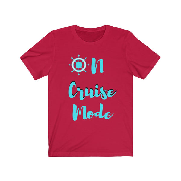 On Cruise Mode- DJ Short Sleeve Tee