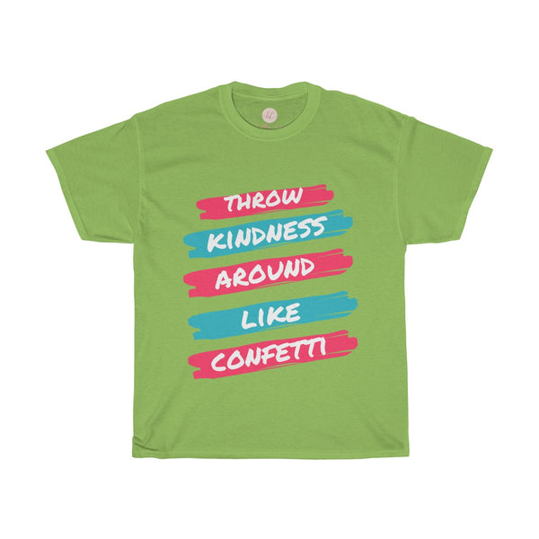 Throw Kindness Around Like Confetti Tee| Kindness & Confetti Tee