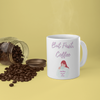 But First Coffee Mug 11oz