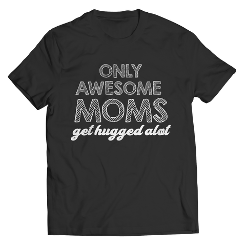 Only Awesome Moms