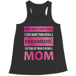 There Aren't Many Things I Like More Than Being A Paramedic But One Of Them Is Being A Mom