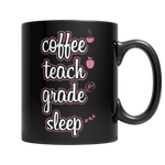 Coffee Teach Grade Sleep