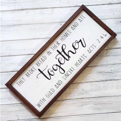 """Acts 2:46"" Handmade  Wall Decor Sign"