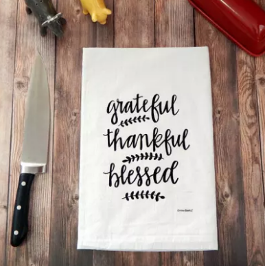 """Greateful, Thankful Blessed"" Tea Towels - 2 Colors Available"