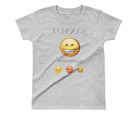 """I Choose Happy"" T-shirt"